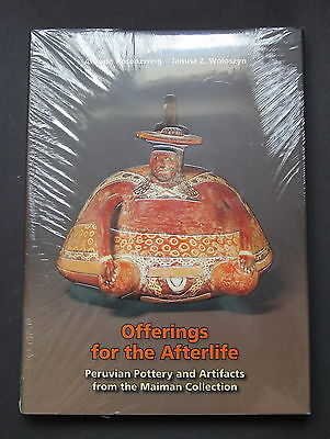 OFFERING FOR THE AFTERLIFE Peruvian Pottery Maiman Coll. Vol. 3 Hbk 2008 SEALED