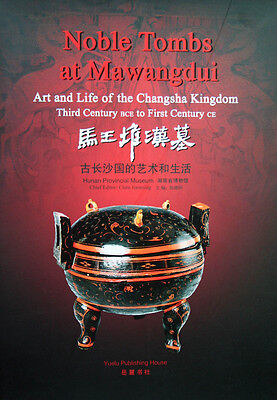 Book: Noble Tombs at Mawangdui Art and Life of the Changsha Kingdom