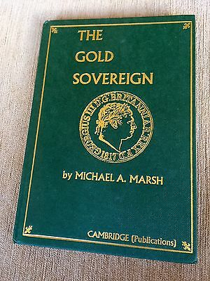 'The Gold Sovereign' Book By Michael A Marsh. Scarce Second Edition, 1999.