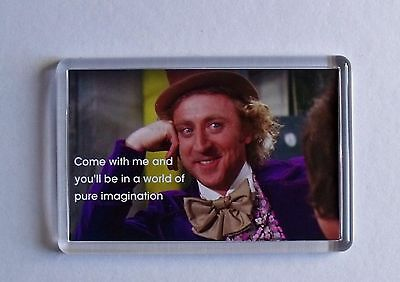 Willy Wonka & the Chocolate Factory quote movie poster fridge magnet - Wilder