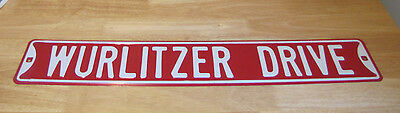 WURLITZER DRIVE Steel Metal Sign: 35 ½ inch wide by 6 inch tall