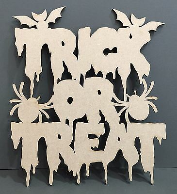 S197 TRICK OR TREAT Halloween Spooky Creepy Wood Sign Wooden MDF Plaque Gift