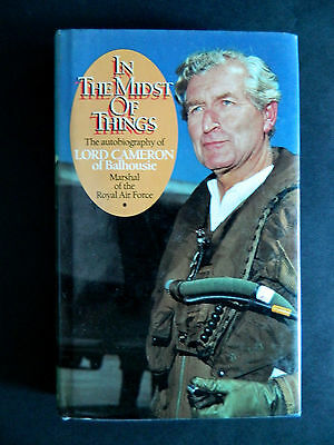 In The Midst Of Things Military Book Signed By Lord Cameron No 1 Squadron WW2
