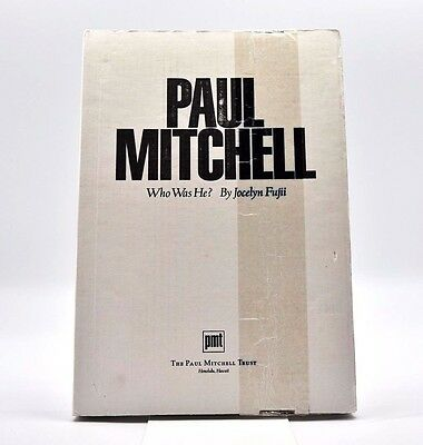 Paul Mitchell: Who Was He? Man Work Vision by Jocelyn Fujii Book