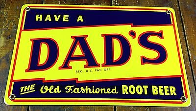 Have a Dad's The Old Fashioned Root Beer Soda Pop Soft Drink Porcelain Adv Sign