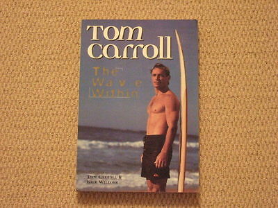 Tom Carroll The Wave Within - Surfing