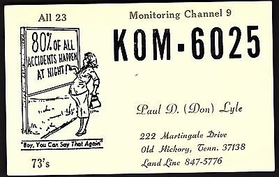 """QSL QSO RADIO CARD """"80%of All Accidents Happen At Night/Pregnant Lady"""",TN(Q1997)"""