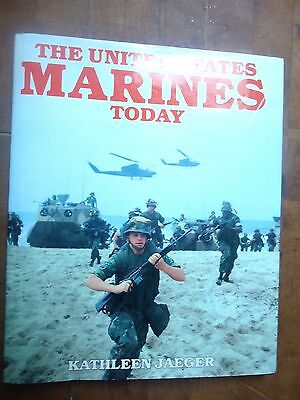 """The UNITED STATES MARINES Today"" hard cover book copyright 1986"