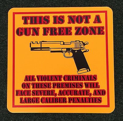 Not A Gun Free Zone 2nd Amendment 12 inch by 12 inch Metal Sign