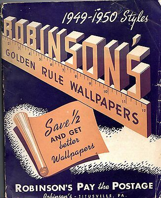 Robinson's Golden Rule Wallpapers, 1949-1950. 65+ actual samples of wallpaper