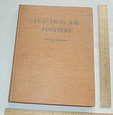 PRACTICAL JOB POINTERS - Nelson L Burbank - illustrated hb Carpentry Book
