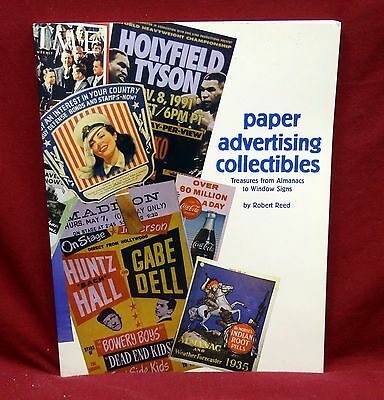 Paper Advertising Collectibles by Robert Reed, 1998 1st Edition