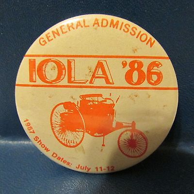 Antique Vintage Cars IOLA 1986 General Admission Pin Pinback