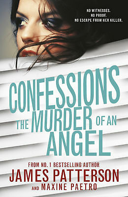 James Patterson - Confessions: The Murder of an Angel (Paperback) 9781784750213
