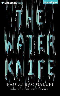 THE WATER KNIFE unabridged audio book on CD by PAOLO BACIGALUPI