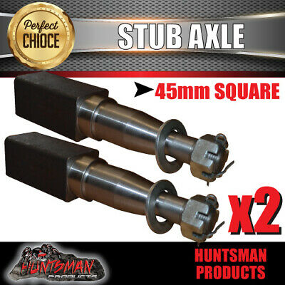 X2 Stub Axle 45Mm Square X 200Mm. Nut, Pin & Washer. Trailer Parts.