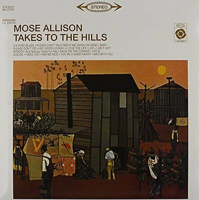 Mose Allison: Takes to the Hills Vinile