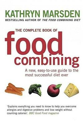 The Complete Book of Food Combining : A New Easy-to-...(Paperback)