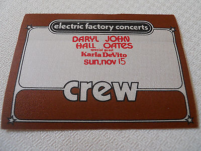 Hall & Oates w/Karla DeVito - backstage pass CREW-Tower Theater 2nd Night 11/15