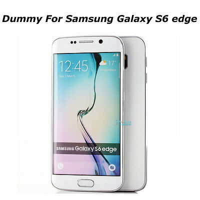White Non Working Display Dummy Toy Phone Fake Model For Samsung Galaxy S6 edge