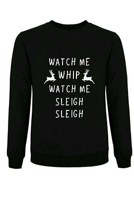 Funny Christmas Jumper Sweatshirt Cotton Watch Me Whip Watch Me Sleigh Sleigh • EUR 10,91