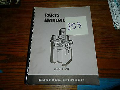Doall Surface Grinder DH-612 Parts Manual LOT # 253