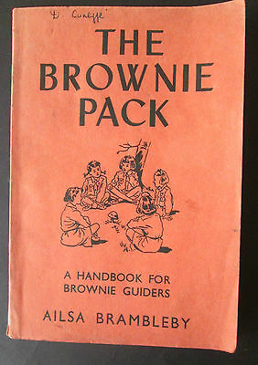 The Brownie Pack: a Handbook for Brownie Guiders BY A. BRAMBLEBY 1956 - VINTAGE