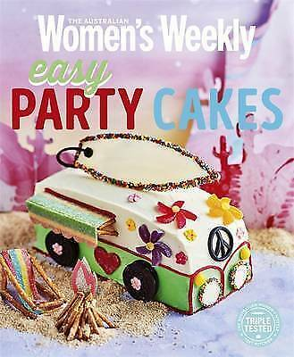 NEW Easy Party Cakes By Australian Womens Weekly Paperback Free Shipping