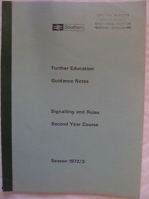 BR/SR. Further Education Guidance Notes. Signalling & Rules. Season 1972/3.
