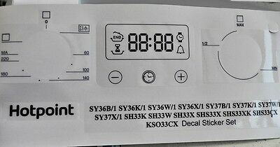 Hotpoint SY36B, SY36K, SY36W, SY36X, SY37, KSO33 etc front panel decal stickers.