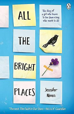 All the Bright Places - Book by Jennifer Niven (Paperback, ) Free P&P