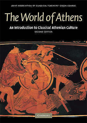 NEW The World of Athens By Joint Association of Classical Teachers Paperback