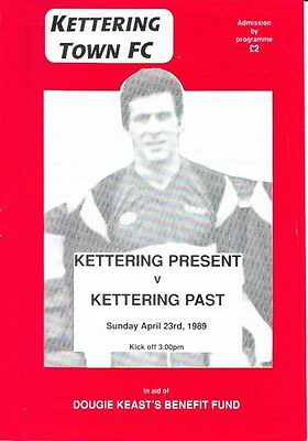 Kettering Town Present V Kettering Town Past 88/89 -- Keast Benefit Fund.