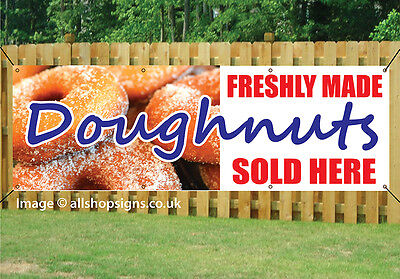Fresh and Delicious Doughnuts Sold Here Outdoor Heavy Duty PVC  Banner Sign 2042