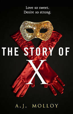 The Story of X, Molloy,
