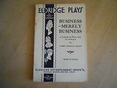1926 Business-Merely Business Vintage play script