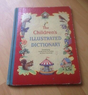 THE CHILDREN'S ILLUSTRATED DICTIONARY - 1950's?