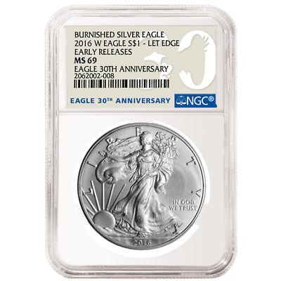2016-W Burnished $1 American Silver Eagle NGC MS69 Early Releases 30th Anniversa