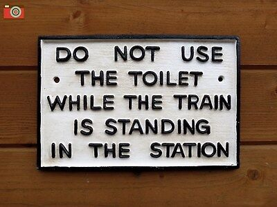 "Cast Iron Railway Carriage ""do Not Use Toilet"" Train Sign, Notice. Vintage Style"