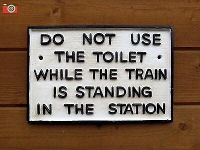 """""""DO NOT USE TOILET"""" RAILWAY SIGN Cast Iron, Train Notice. Vintage Style. Metal"""
