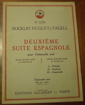 HUGUET Y TAGELL / 2nd SPANISH SUITE FOR CELLO / 2° SUITE ESPAGNOLE/ VIOLONCELLE