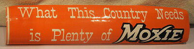 """Moxie Bumper Sticker """"What This Country Needs Is Plenty of Moxie"""" Old-New"""