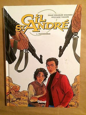 GIL SAINT ANDRE - Tome 7 - PRISONNIERES -  EO 09/04 - COMME NEUF