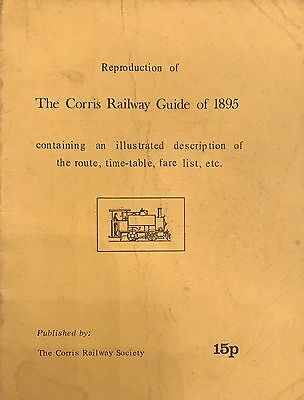 The Corris Railway Guide of 1895 Reproduction Trains Wales