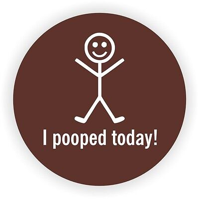 I Pooped Today Hard Hat Sticker  Motorcycle Welding Helmet Decal  Round Label