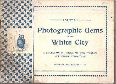 "Columbian Expo = "" Photographic Gems of the White City "" 1893"