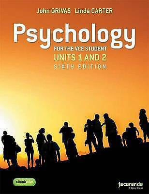 Psychology for VCE Units 1 & 2 - 6th edition - by John Grivas & Linda Carter