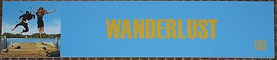 Wanderlust, Large (5X25) Movie Theater Mylar Banner/Poster