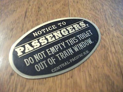 Vintage Central Pacific Railroad Train Sign DO NOT EMPTY THIS TOILET OUT WINDOW!