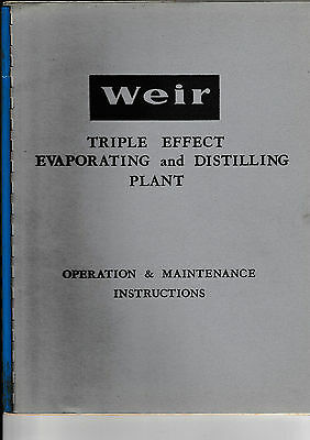 Weir  Triple Effect Evaporating And Distilling Plant    Operation Instructions.